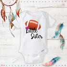 Little Sister Baby girl Football onesies - newborn girl clothes Baby Shower Gift