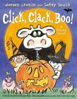 Click, Clack, Boo! A Tricky Treat by Doreen Cronin c2013, VGC Hardcover