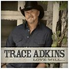 Trace Adkins - Love Will [Like New CD]