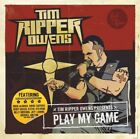 Tim 'Ripper' Owens - Play My Game (CD Used Like New)
