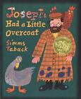 Joseph Had a Little Overcoat by Simms Taback c1999, VGC Hardcover