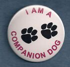 I AM A COMPANION DOG - with paw prints - service dog patch PIN button