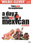 a day without mexican - A Day Without A Mexican (DVD, 2004) NEW