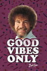 103287 Bob Ross Good Vibes Only Funny Decor WALL PRINT POSTER UK