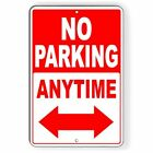 No Parking Anytime Double Arrows Metal Sign warning towed SNP026