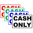 Cash Only Retail Business Payment Preference Policy Notice Aluminum Metal Sign