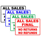 All Sales Final No Returns No Refunds Store Purchase Policy Aluminum Metal Sign