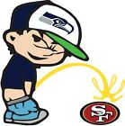 Seattle Seahawks Piss On San Francisco 49ers Vinyl Decal CHOOSE SIZES $6.14 USD on eBay