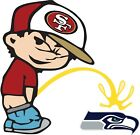 San Francisco 49ers Piss On Seattle Seahawks Vinyl Decal CHOOSE SIZES $5.99 USD on eBay
