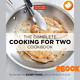 The Complete Cooking for Two Cookbook by America's Test Kitchen EB00K
