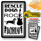 Rescue Dogs Rock Dachshund Man Cave Sign Tin Indoor And Outdoor Metal Novelty