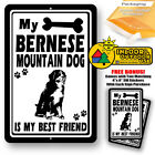My Bernese Mountain Dog Is Best Friend Man Cave Home Sign Tin Metal Novelty Yard