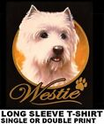 VERY CLASSY COOL WESTIE DOG ART WITH GOLD LETTERING DOG LONG SLEEVE T-SHIRT X705