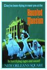 HAUNTED MANSION DISNEYLAND - COLLECTOR'S POSTER 4 SIZES TO CHOOSE FROM