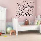 I BELIEVE IN FAIRIES quote wall stickers for kids bedroom wall decals