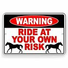 Ride At Your Own Risk Horseback Horses Equine Metal Sign Or Decal 7 Sizes $9.89 USD on eBay