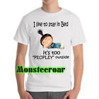 Agnes Minions Stay In Bed Peopley Outside Cartoon Gag Puns White T-Shirt S-6XL