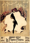 LE FROU FROU CANCAN DANCER NEWSPAPER SMOKING GIRL FRENCH VINTAGE POSTER REPRO