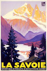FRENCH EUROPE LA SAVOIE MOUNTAIN ALPS COUNTRY FRANCE TRAVEL VINTAGE POSTER REPRO