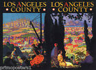 LOS ANGELES COUNTY CALIFORNIA WORKES TOURISTS USA TRAVEL VINTAGE POSTER REPRO
