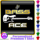 Bass Guitar Bass Ace - Personalised Music T Shirt 5yrs - 6XL by MusicaliTee