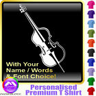 Double Bass Picture With Your Words - Music T Shirt 5yrs - 6XL by MusicaliTee
