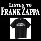 Listen to Frank Zappa T-shirt Vintage Style Rock Band Size S-6XL
