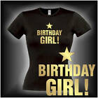 BIRTHDAY GIRL, Damen Geburtstags Fun T-Shirt (FSG073)