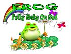 Custom Made T Shirt Whimsical Frog Fully Rely On God Choice Color Rainbow Flower