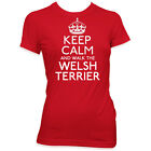 KEEP CALM AND WALK THE WELSH TERRIER LADIES MENS PET DOG T SHIRT WOMENS #311