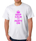 Keep Calm / Party On, Novelty/Funny/Slogan Men/Womans T Shirt,  Birthday Gift