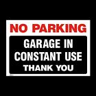 No Parking Garage in Constant use Sign, Sticker - 200mm x 300mm (A4) (MISC41)