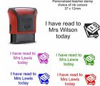 personalised Teacher Rubber Stamps 4911 I have read today with, School Education