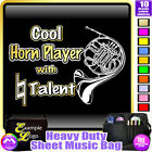 French Horn Cool Player With Natural Talent - Sheet Music Bag by MusicaliTee
