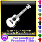 Ukulele Picture With Your Words - Custom Music T Shirt 5yrs - 6XL by MusicaliTee