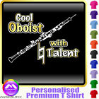 Oboe Cool Oboist With Natural Talent - Music T Shirt 5yrs - 6XL by MusicaliTee