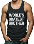 World's Okayest Brother - Family Siblings Men's Tank Top T-shirt
