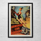 CLASSIC MOVIE POSTER -  Armored Car Robbery Movie Poster - Film Noir Movie Poste
