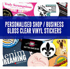 Designed & Printed Personalised Shop / Business Gloss Clear Vinyl Stickers