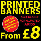 Outdoor banner printing - full colour - free design, great for shop advertising