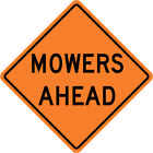 3M Reflective MOWERS AHEAD Street Road Construction Sign - 30 x 30