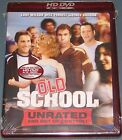 OLD SCHOOL (UNRATED) ( HD DVD, 2007, BRAND NEW, SEALED) WILL FERRELL