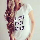 New OK BUT FIRST COFFEE Words Printed T Shirts Tops Loose Casual Tee Shirt Tops