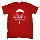 Jump Out Of Perfectly Good Aeroplanes T-SHIRT Parachute Skydiving birthday gift