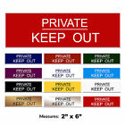 Private Keep Out Engraved Gate Door Sign + FREE CHOICE OF COLOURS