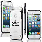 For iPhone SE 5 6 6s 7 Plus Slim Clear TPU Hard Case Cover Trust Me I'm A Lawyer