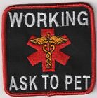 "WORKING ASK TO PET ----   3"" service dog vest patch"