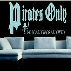 Pirates Only Kids Quote Stylish Wall Decal / Childrens Quote Wall Sticker niq50