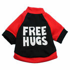 Small Pet Dog Clothes Cat Puppy Sportswear Spring Clothing Cute Free Hugs Shirt