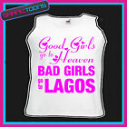 BAD GIRLS GO TO LAGOS  HEN PARTY HOLIDAY VEST TOP